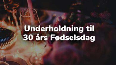 Photo of Underholdning til 30 års fødselsdag